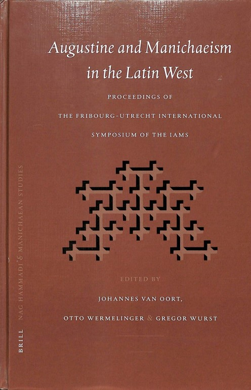 Augustine and Manichaeism in the Latin West